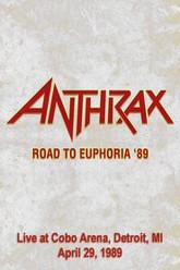 Anthrax: [1989] Live in Detroit Trailer