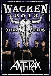 Anthrax: [2013] Wacken Open Air Trailer