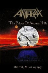Anthrax: The Palace Of Auburn Hills Trailer