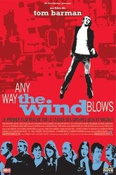 Any Way the Wind Blows Trailer
