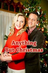 Anything But Christmas Trailer