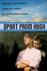 Apart From Hugh Trailer