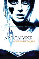 Apocalypse and the Beauty Queen Trailer