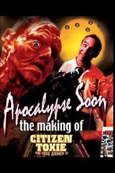 Apocalypse Soon: The Making of 'Citizen Toxie' Trailer