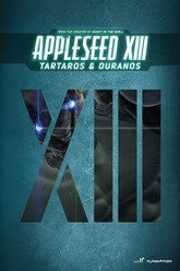 Appleseed XIII : Ouranos Trailer