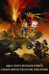 Aqua Teen Hunger Force Colon Movie Film for Theaters Trailer