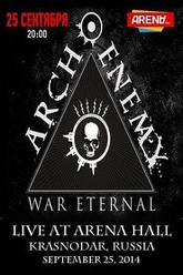 Arch Enemy: [2014] Krasnodar, Russia Trailer