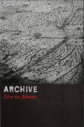Archive - Live in Athens Trailer