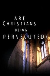 Are Christians Being Persecuted? Trailer