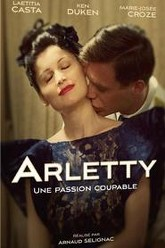 Arletty, une passion coupable Trailer