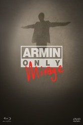 Armin Only: Mirage Trailer