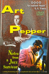 Art Pepper: Notes from a Jazz Survivor Trailer
