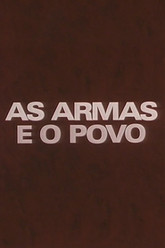 As Armas e o Povo Trailer