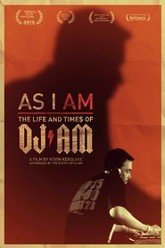 As I AM: the Life and Times of DJ AM Trailer