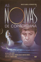 As Noivas de Copacabana Trailer