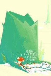 As Small as a World & as Large as Alone Trailer
