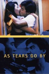 As Tears Go By Trailer