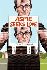 Aspie Seeks Love Trailer