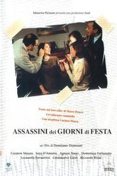 Assassini dei giorni di festa Trailer