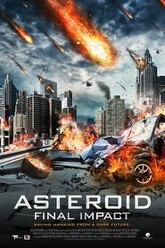 Asteroid: Final Impact Trailer
