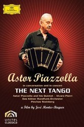 Astor Piazzolla - The Next Tango Trailer