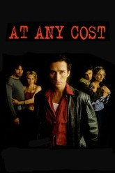 At Any Cost Trailer
