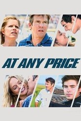 At Any Price Trailer