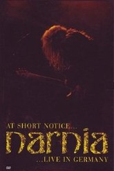 At Short Notice Narnia ... Live In Germany Trailer