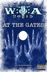 At the Gates: [2015] Wacken Open Air Trailer