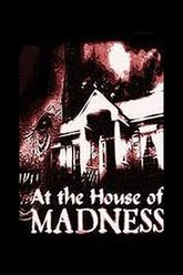 At the House of Madness Trailer
