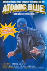 Atomic Blue: Mexican Wrestler Trailer