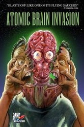 Atomic Brain Invasion Trailer