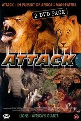 Attack!: Lions & Africa's Giants Trailer