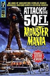 Attack of the 50 Foot Monster Mania Trailer