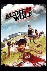 Audie & the Wolf Trailer