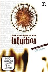 Auf den Spuren der Intuition Trailer