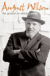 August Wilson: The Ground on Which I Stand Trailer