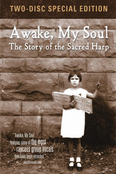 Awake, My Soul: The Story of the Sacred Harp Trailer