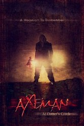 Axeman at Cutter's Creek Trailer