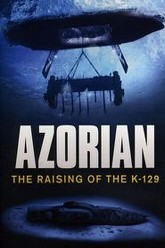 Azorian: The Raising of the K-129 Trailer