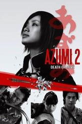 Azumi 2: Death or Love Trailer
