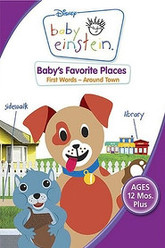 Baby Einstein: Baby's Favorite Places Trailer