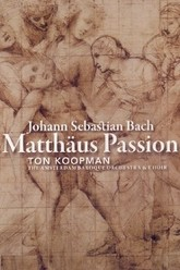 Bach Matthäus Passion BWV 244 Conducted by Ton Koopman Trailer