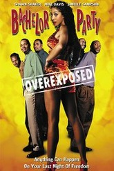 Bachelor Party Overexposed Trailer