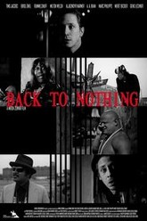 Back to nothing Trailer