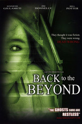 Back to the Beyond Trailer