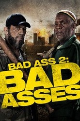 Bad Ass 2: Bad Asses Trailer