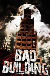 Bad Building Trailer