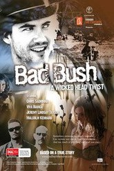 Bad Bush Trailer