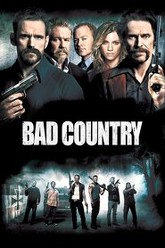 Bad Country Trailer